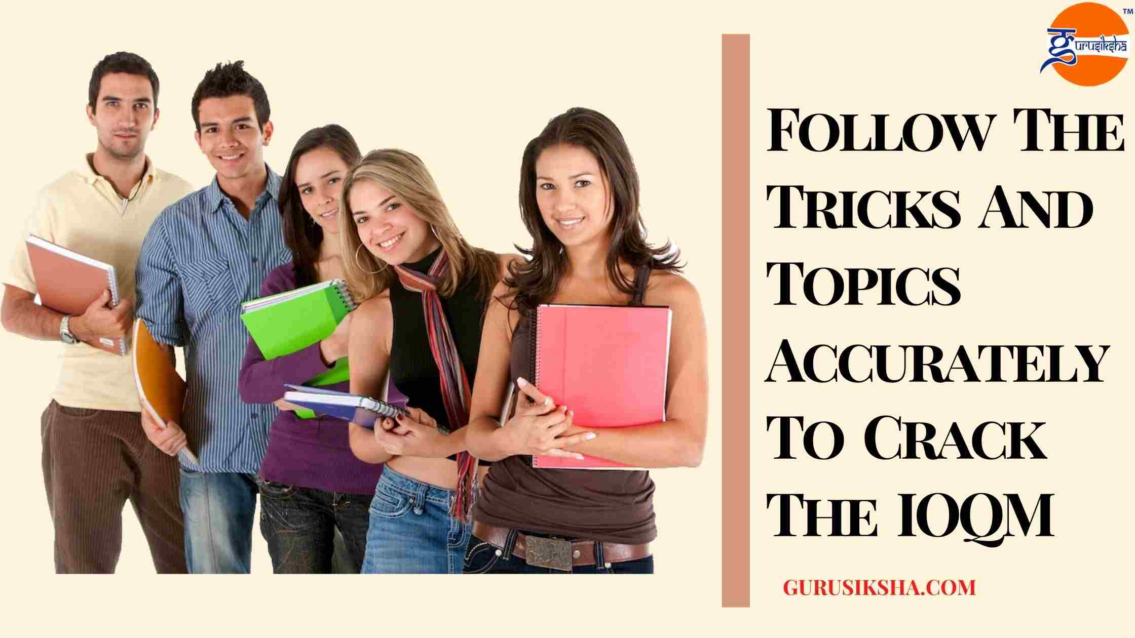 Tips & Topics to Crack IOQM Exam With The Help Of Tuition Classes