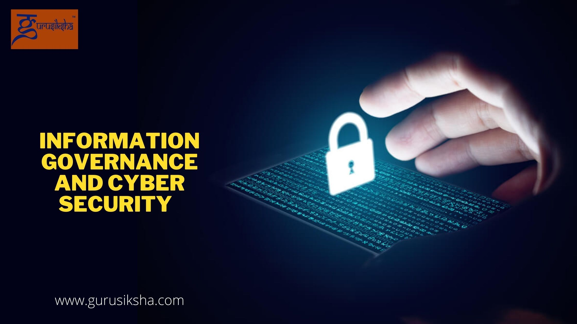 Information Governance And Cyber Security